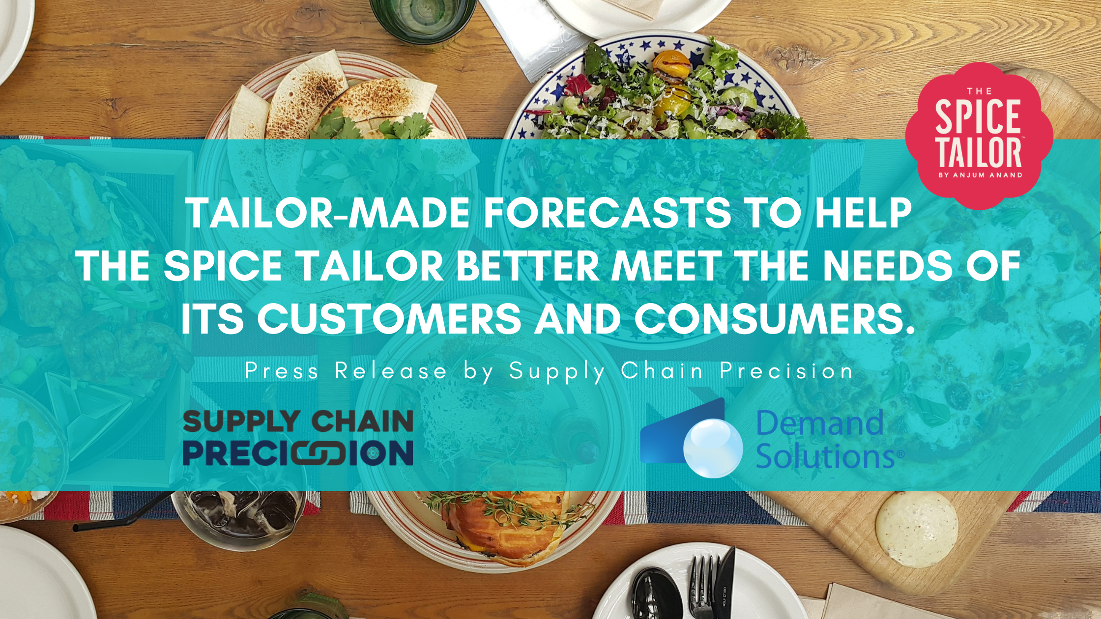 Tailor-made forecasts to help The Spice Tailor better meet the needs of its customers and consumers.