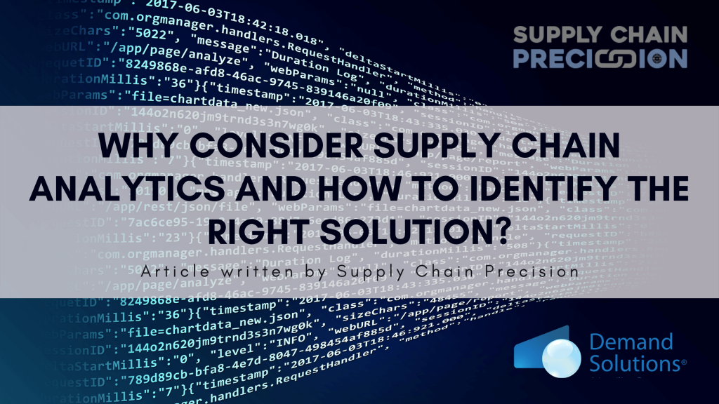 Why Consider Supply Chain Analytics and how to identify the right solution?